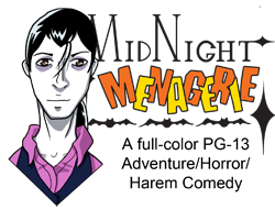 Midnight Menagerie: A full-color PG-13 Adventure/Horror/Harem Comedy
